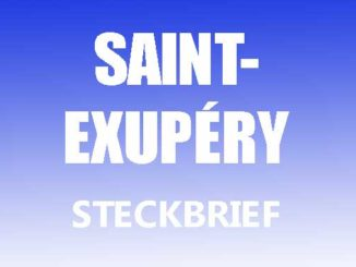 Teaserbild - Antoine de Saint Exupery Steckbrief