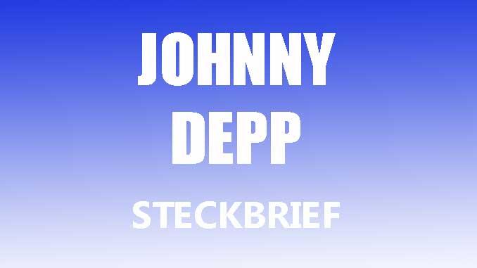 Teaserbild - Johnny Depp Steckbrief
