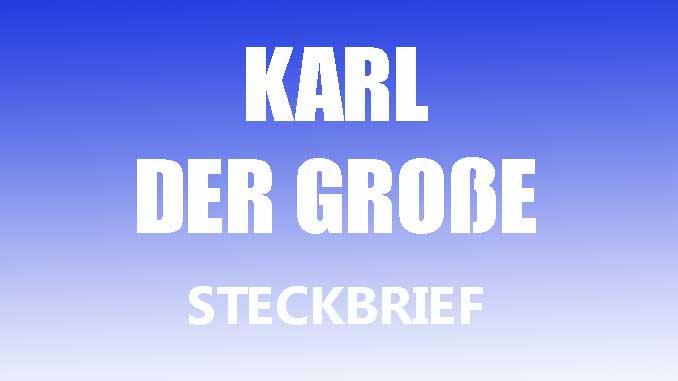 Teaserbild - Karl der Große Steckbrief