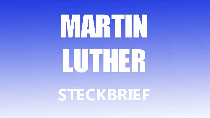 Teaserbild - Martin Luther Steckbrief