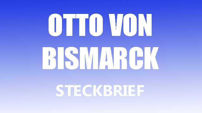 Teaserbild - Otto von Bismarck Steckbrief