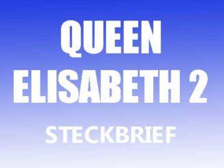 Teaserbild - Queen Elisabeth 2 Steckbrief